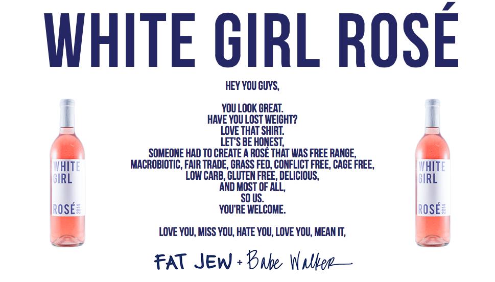the last generation, the fat jewish, basic bitch, white girl rose, sober summer
